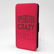 Saying Quote Speedster Crazy Wheels Flip Case Cover For Apple iPhone - P541