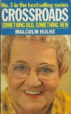 First edition.  Hulke: Crossroads: Something Old, Something New.  731733