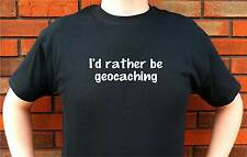 ID I'D RATHER BE GEOCACHING GEOCACHE T-SHIRT TEE FUNNY CUTE