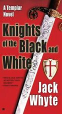 Knights of the Black and White (A Templar Novel),GOOD Book