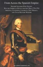Spanish Soldiers Military Rosters from American Revolutionary War, 1776-1783