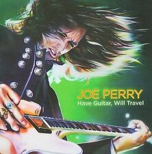 JOE PERRY (Aerosmith) - Have Guitar, Will Travel CD