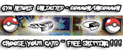 Pokemon - Gym Heroes Set - Unlimited - Choose your Card! - Free Ship~