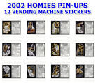 "2002 HOMIES GIRL PIN-UPS VENDING MACHINE 12 STICKERS SET 2.5"" x 4"" YOU PICK ONE!"