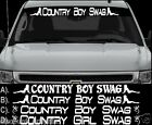 """COUNTRY BOY SWAG OR GIRL WINDSHIELD LETTERING DECAL STICKER 4X4 MUD REDNECK 40"""""""