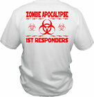 Funny Zombie Apocalypse First Responders T-Shirt