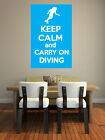 Keep Calm and Carry On Diving - Scuba Themed - Wall Art Design/Transfer.