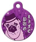 PUG LIFE - Custom Personalized Pet ID Tag for Dog and Cat Collars