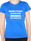 NOBODY'S PERFECT BUT IF YOU'RE FROM INVERNESS - Scotland Themed Women's T-Shirt