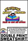 EXTREME GO KART RACING FEAR IS NOT AN OPTION RACER SWEATSHIRT 74ER7