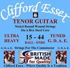 CLIFFORD ESSEX TENOR GUITAR STRINGS. GDAE TUNING. HEAVY GAUGES. MADE IN BRITAIN. for sale