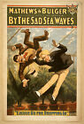 Photo Printed Old Poster: Stage Theatre Flyer Mathews Bulger By Sad Sea Waves 01