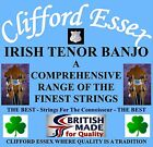 CLIFFORD ESSEX IRISH TENOR BANJO STRINGS. EXTRA HEAVY 14 - 42. MADE IN BRITAIN.