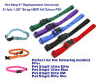 """Pet Stop 1"""" Replacement Universal 2 Hole 1.25"""" Strap NEW All Colors PS1"""
