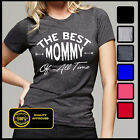 Best Mom Ever Shirt, Best Mommy Of All Time Tshirt, Funny Mom Shirts
