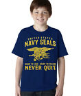 Navy Seals Never Quit Kids/Youth Unisex T-Shirt (Y256)
