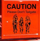 CAUTION Please Dont Tailgate Horses Horse Trailer Decal Equestrian Sticker