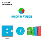 EXO-CBX  HEY MAMA! 1ST mini Album CD+PHOTOCARD+PHOTOBOOK [BAEKHYUN VER.]
