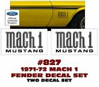 GE-827 1971-72 MUSTANG - MACH 1 - FENDER DECAL SET - TWO DECALS - LICENSED