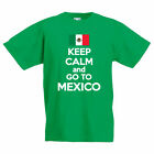 KEEP CALM AND GO TO MEXICO - Mexican / Novelty / Fun Children's Themed T-Shirt