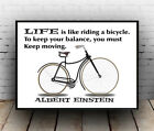 Life is like riding a bike : Humourous Einstein Quote Poster , Wall art