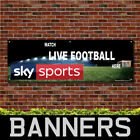 Watch Live Football Here 4 Sky Sports PVC Banner Pub Signs (BANPN00272)