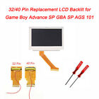 32 Pin 40 Pin Backlit LCD Screen For Nintendo Game Boy Advance SP GBA SP AGS-101