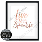 Live love sparkle typography rose gold Simplistic Art Print beauty room office