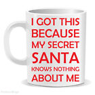 SECRET SANTA Knows Nothing MUG Funny Novelty Christmas Gift (MUGPN00165)