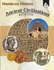Hands-On History: Ancient Civilizations Activities by Garth Sundem (English) Pap