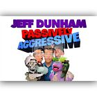 Custom Personalized Silk Poster Wall Decor Jeff Dunham Passively Aggressive