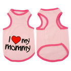 I Love My Mommy Daddy Dog T-shirt Summer Pet Vest Sleeveless Coat Clothes