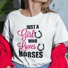 Just a Girl Who Loves Horses T Shirt - Horse Lover Tee - Fast, Free Dispatch