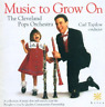 The Cleveland Pops Orchestr...-Music To Grow On CD NEUF