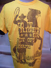 New Mens Western Wrangler T-Shirts Yellow Do It Right Or Get Off The Horse