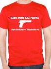 GUNS DON'T KILL PEOPLE DADS WITH PRETTY DAUGHTERS DO - Fun Themed Men's T-Shirt