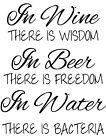 In Wine There Is Wisdom Vinyl Wall Home Room Decor Decal Quote Funny Adorable