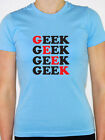 GEEK - Intelligent / Different / Wizard / Novelty / Funny Themed Womens T-Shirt