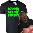 WANNA SEE MY ZOMBIE T SHIRT - men womens kid s ask about horror slogan top rex s