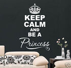 KEEP CALM AND BE A PRINCESS WALL STICKER  wall decor  WALL QUOTE  S48