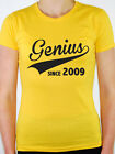 GENIUS SINCE 2009 - Birth Year /Birthday Gift / Novelty Themed Women's T-Shirt