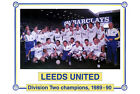 LEEDS UNITED DIVISION TWO CHAMPIONS 1989-90 01 PHOTO PRINT