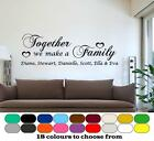 Together we make a family Personalised Wall Quote Sticker, Wallart Home Decor