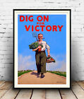 Dig on for Victory : Old wartime information Poster reproduction