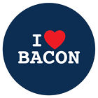 I LOVE BACON - FUNNY NOVELTY - 55MM FRIDGE/FREEZER/LOCKER MAGNET