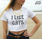 * I Like Cats Crop Top Tumblr Dope Fashion Dogs Lady Fresh Girl Teenager *