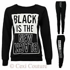 WOMENS BLACK IS THE NEW BLACK TRACKSUIT JOGGING BOTTOMS SWEATSHIRT