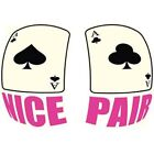 Nice Pair Funny Card T-shirt All Sizes