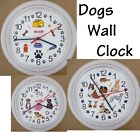 DOG Lovers Wall CLOCK Doggy Puppy Pup Paws Canine Pet Bow Wow Woof Doggies Bone