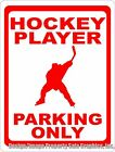 Hockey Player Parking Only Sign. Size Choice. Gift for Players & Fans of Ice